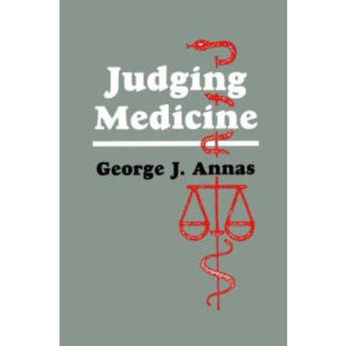 Judging Medicine / Edition 1