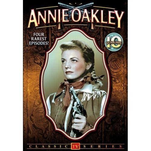 Annie Oakley, Vol. 10 [DVD]