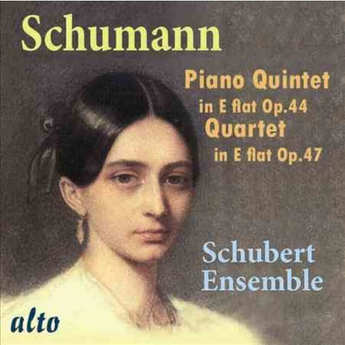 Schubert Ensemble - Schumann: Piano Quintet/Piano Quartet