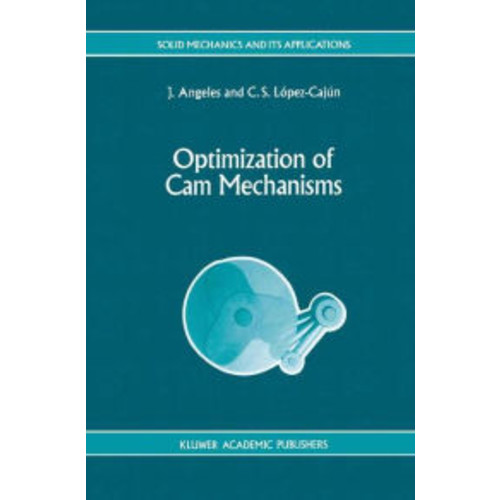 Optimization of Cam Mechanisms / Edition 1