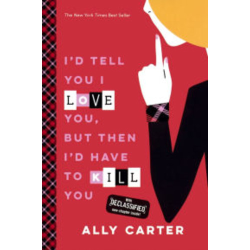 I'd Tell You I Love You, but Then I'd Have to Kill You (Turtleback School & Library Binding Edition)