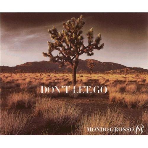 Don't Let Go [CD]