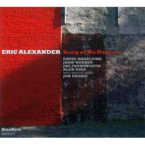 Eric Alexander - Song Of No Regrets (CD)