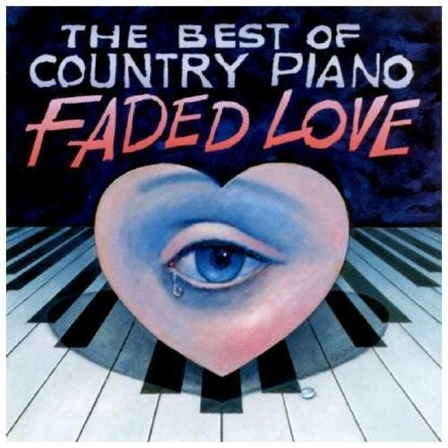 Best Of Country Piano-Faded Lo CD (1998)