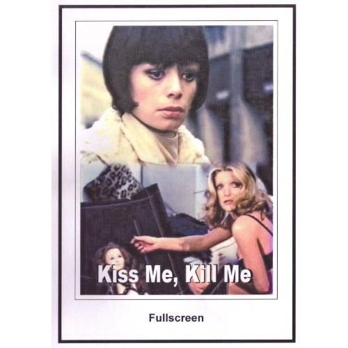 Kiss Me, Kill Me 1973