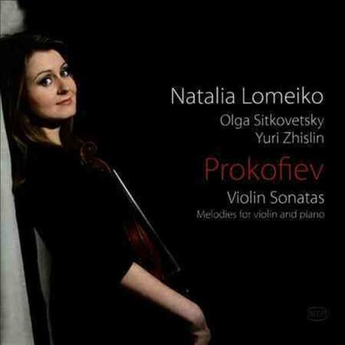 Natalia Lomeiko - Prokofiev: Violin Sonatas & Melodies