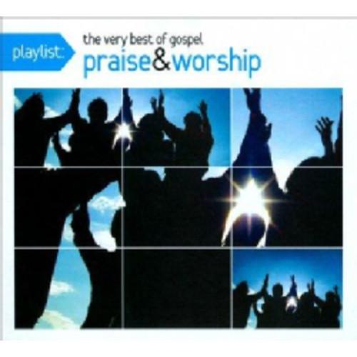 Various - Playlist: The Very Best of Gospel Praise & Worship