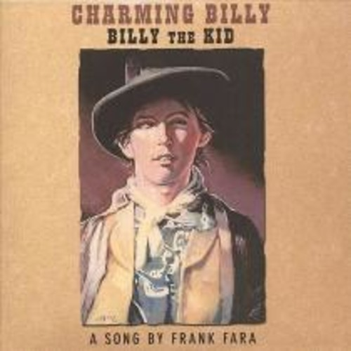 Charming Billy, Billy the Kid [CD]