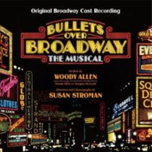 Bullets Over Broadway: The Musical [Original Broadway Cast Recording] [CD]