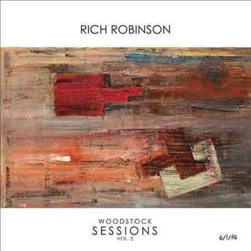 Rich Robinson - Woodstock Sessions