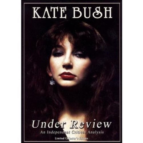 Kate Bush - Under Review