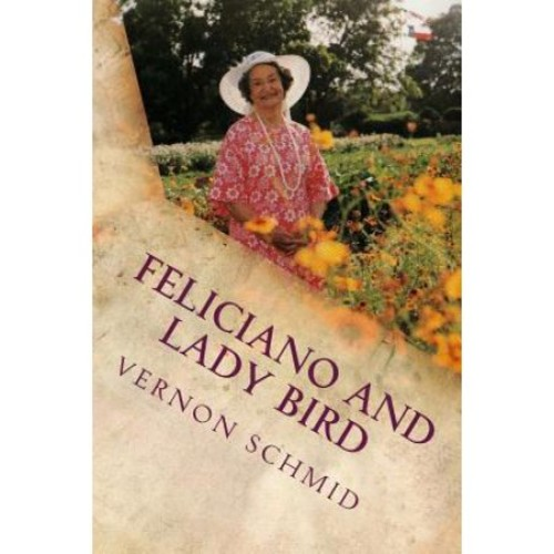 Feliciano and Lady Bird: A Texas Tale