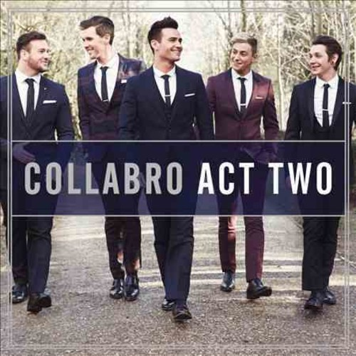 Collabro - Act Two