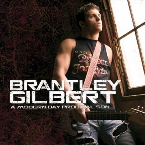 Brantley Gilbert - A Modern Day Prodigal Son (CD)