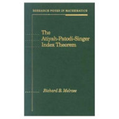 The Atiyah-Patodi-Singer Index Theorem / Edition 1
