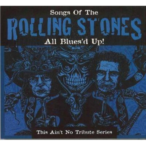 All Blues'd Up! Songs of the Rolling Stones [CD]