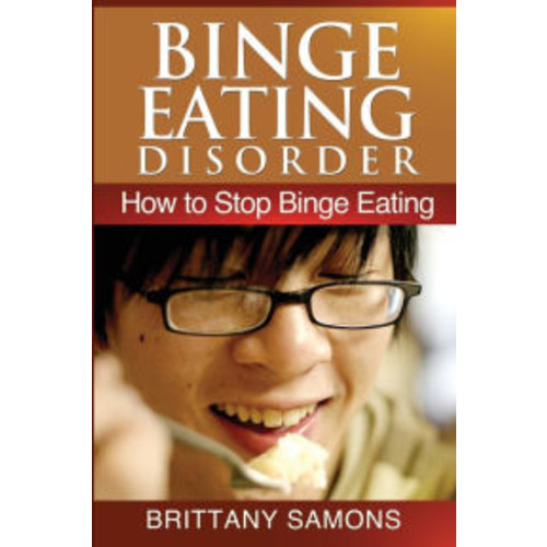 Binge Eating Disorder: How to Stop Binge Eating