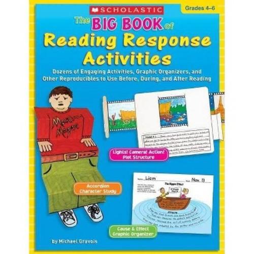 Scholastic Big Book Of Reading Response Activities, Grades 4-6