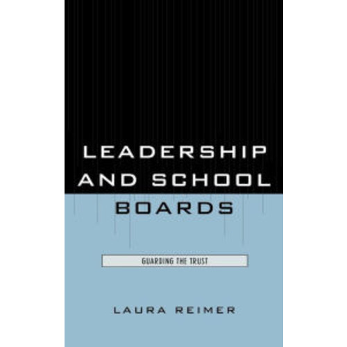 Leadership and School Boards: Guarding the Trust