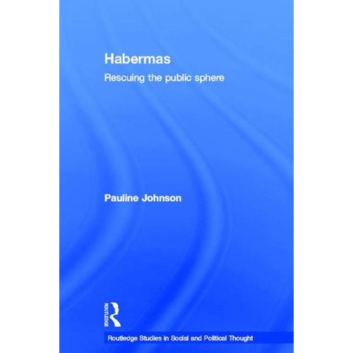 Habermas: Rescuing the Public Sphere