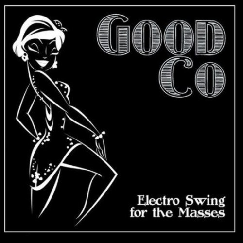 Electro Swing For the Masses [CD]