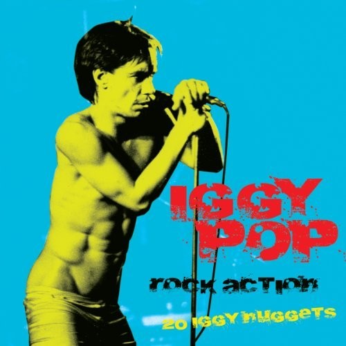 Rock Action Iggy Pop