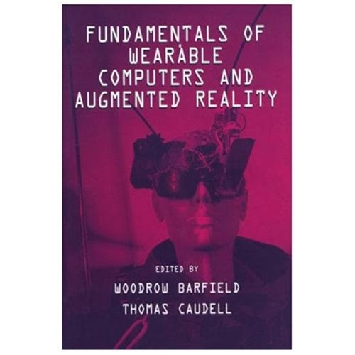 Fundamentals of Wearable Computers and Augumented Reality