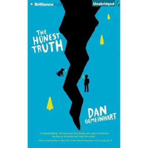 Honest Truth (Unabridged) (CD/Spoken Word) (Dan Gemeinhart)