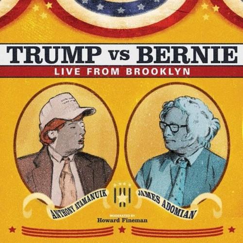 Anthony Atamanuik - Trump Vs Bernie:Debate Album (CD)