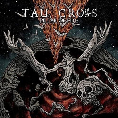 Tau Cross - Pillar of Fire (Vinyl)