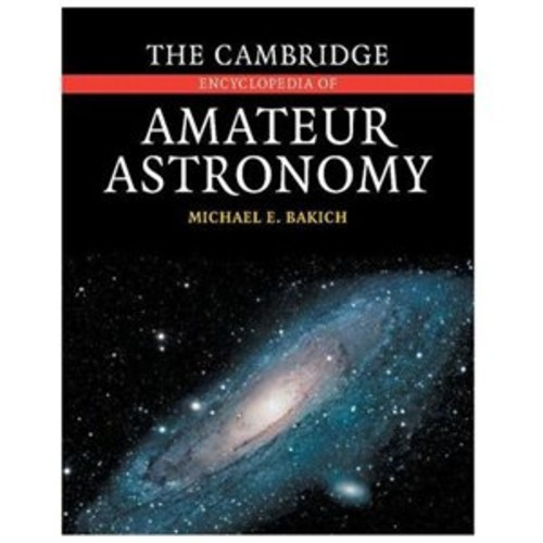 The Cambridge Encyclopedia of Amateur Astronomy (Hardcover)
