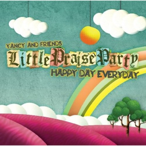 Little Praise Party: Happy Day Everyday [CD]