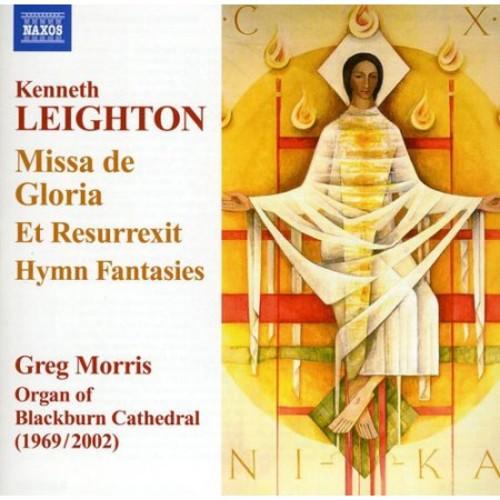 Kenneth Leighton: Missa de Gloria; Et Resurrexit; Hymn Fantasies [CD]