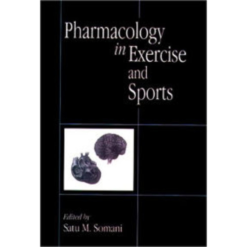 Pharmacology in Exercise and Sports / Edition 1