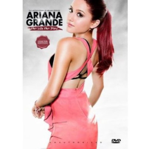 Ariana Grande: Her Life Her Story