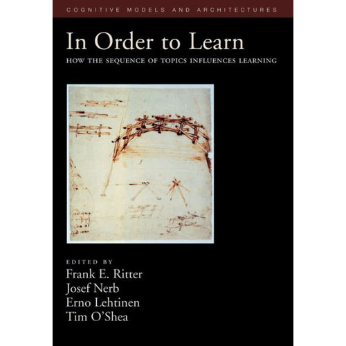 In Order to Learn: How the Sequence of Topics Influences Learning