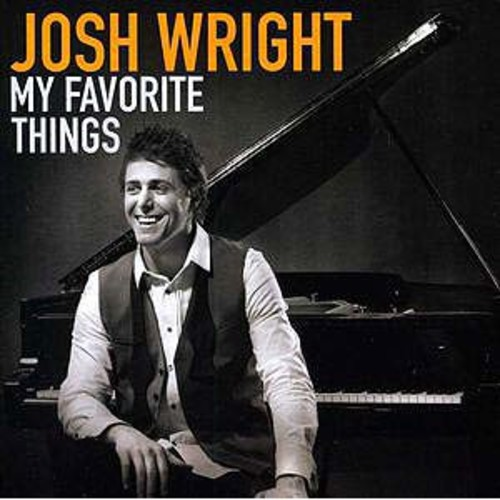 My Favorite Things By Josh Wright (Audio CD)