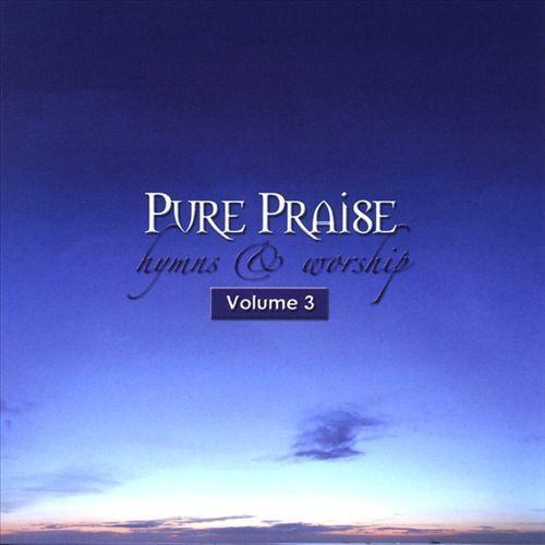Pure Praise: Hymns & Worship, Vol. 3 [CD]