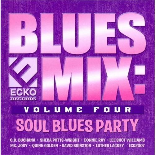 Blues Mix, Vol. 4: Soul Blues Party [CD]