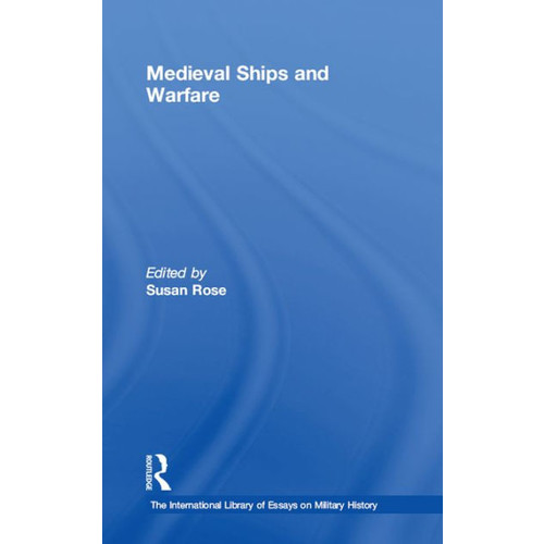 Medieval Ships and Warfare / Edition 1