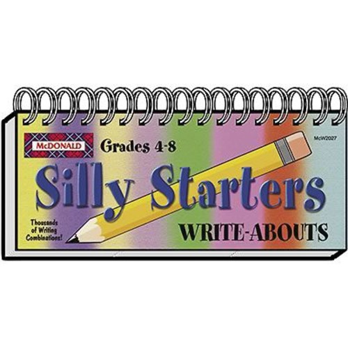 McDonald Publishing Silly Starters Write-Abouts Booklet, Grades 4th - 8th