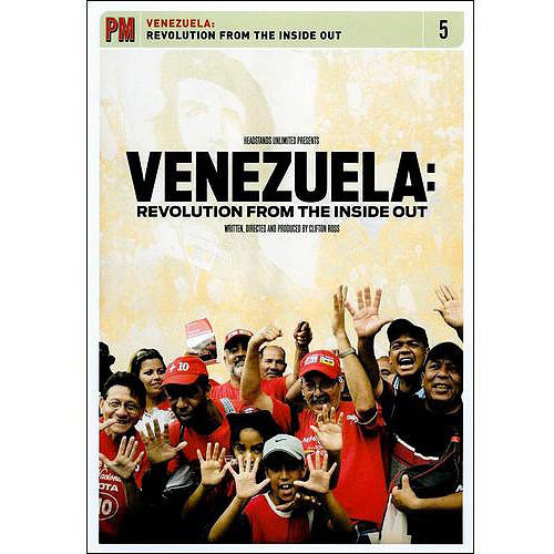 Venezuela: Revolution from the Inside Out [DVD] [2008]
