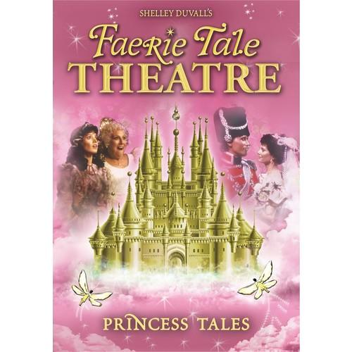 Faerie Tale Theatre - Princess Tales