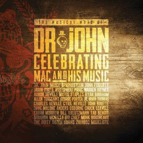 The Musical Mojo of Dr. John: Celebrating Mac & His Music [CD & DVD]