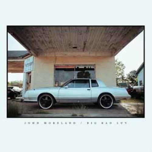 John Moreland - Big Bad Luv [Audio CD]