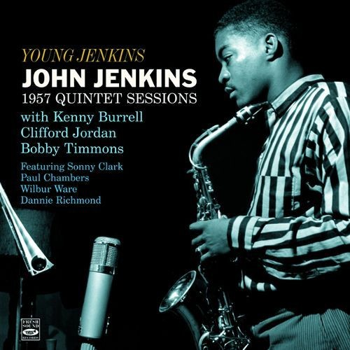 Young Jenkins: 1957 Quintet Sessions [CD]
