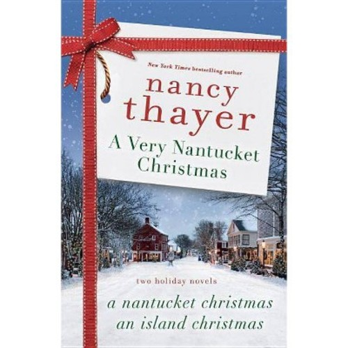 A Very Nantucket Christmas : Two Holiday Novels