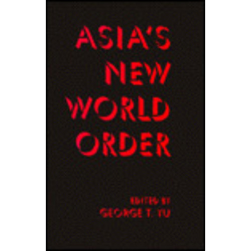 Asia's New World Order