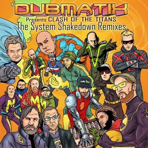 Clash of the Titans: The System Shakedown Remixes [CD]