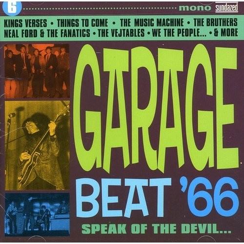 Garage Beat '66, Vol. 6: Speak of the Devil [CD]